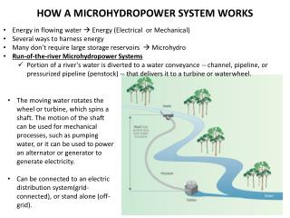 HOW A MICROHYDROPOWER SYSTEM  WORKS