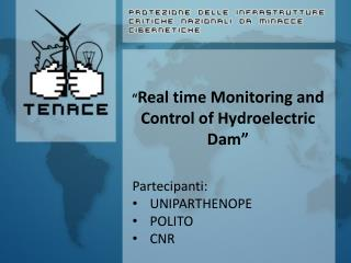 """ Real time  M onitoring and Control of Hydroelectric Dam"""