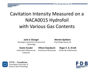 Cavitation Intensity Measured on a  NACA0015  Hydrofoil with  Various Gas Contents