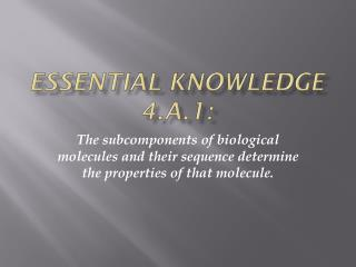Essential knowledge 4.A.1: