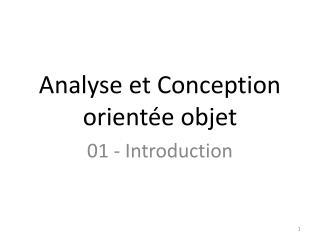 Analyse et Conception orientée objet