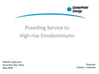 Providing Service to High-rise Condominiums