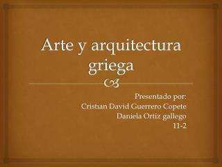 Arte y arquitectura griega