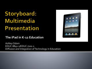 Storyboard: Multimedia Presentation