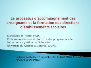 Marjolaine St-Pierre,  Ph.D .