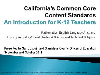 California's  Common Core  Content Standards  An Introduction for K-12 Teachers