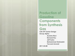 Production of Gasoline Components from Synthesis Gas