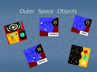 Outer  Space  Objects