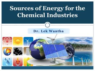 Sources of Energy for the Chemical Industries