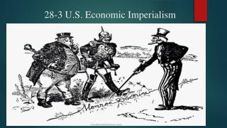 28-3 U.S. Economic Imperialism