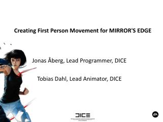 Creating First Person Movement for MIRROR'S EDGE