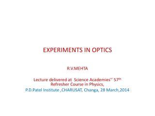 EXPERIMENTS IN OPTICS