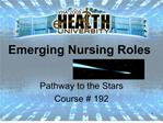 Emerging Nursing Roles