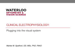 Clinical electrophysiology: