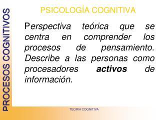PSICOLOG A COGNITIVA
