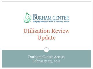 Utilization Review  Update