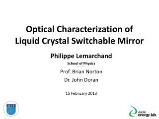Optical Characterization of Liquid Crystal Switchable Mirror