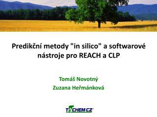"Predikční metody ""in  silico "" a softwarové nástroje pro REACH a CLP"