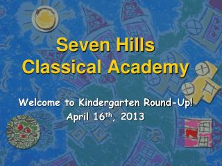 Seven Hills  Classical Academy