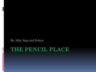 The Pencil Place
