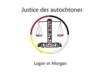 Justice des autochtones