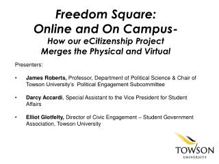 Freedom Square:  Online  and On Campus-  How  our  eCitizenship  Project