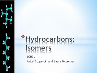 Hydrocarbons: Isomers