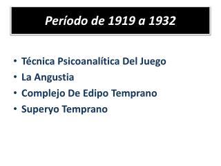 Período de 1919 a 1932