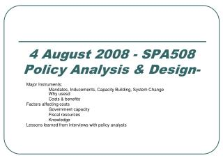 4 August 2008 - SPA508  Policy Analysis & Design-