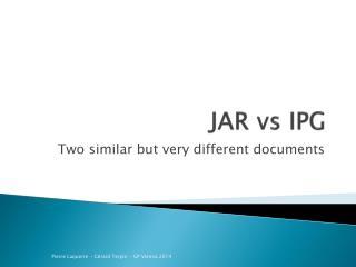 JAR vs IPG