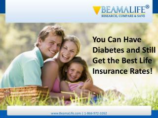You Can Have Diabetes and Still Get the Best Life Insurance