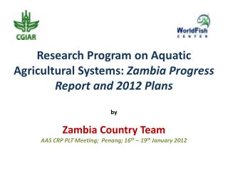 Three Program Research Hubs Barotse Floodplain System Luapula – Chambeshi System Kafue Flats