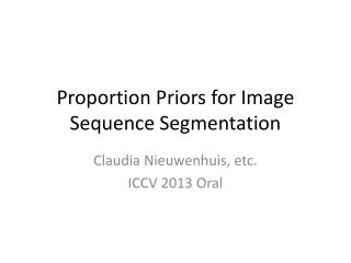 Proportion Priors for Image Sequence Segmentation