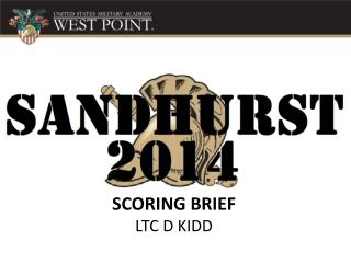 SCORING BRIEF LTC D KIDD