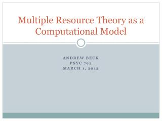 Multiple Resource Theory as a Computational Model