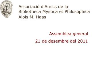 Associació d'Amics de la Bibliotheca Mystica et Philosophica Alois M. Haas