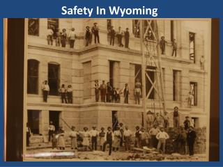 Safety In Wyoming