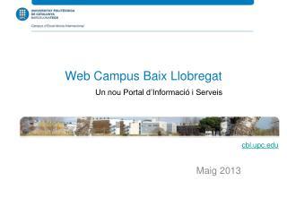 Web Campus Baix Llobregat Un nou Portal d�Informaci� i Serveis