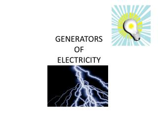 GENERATORS OF ELECTRICITY