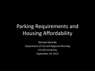 Parking Requirements and Housing Affordability