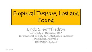 Empirical Treasure, Lost and Found