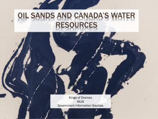 Oil Sands and Canada's water Resources