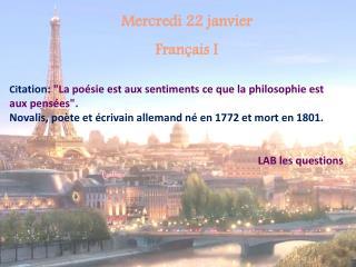 Mercredi 22 janvier Français I