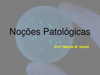 Noções Patológicas