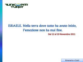 Dal 12 al 19 Novembre 2011