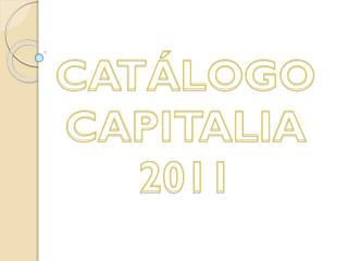 CAT�LOGO  CAPITALIA 2011
