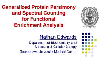 Generalized  Protein  Parsimony and  Spectral  Counting  for  Functional Enrichment Analysis