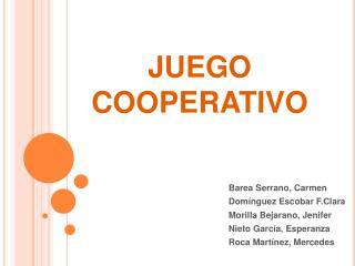 JUEGO COOPERATIVO