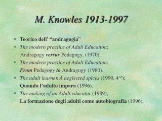 M. Knowles 1913-1997