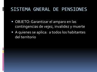 SISTEMA GNERAL DE PENSIONES